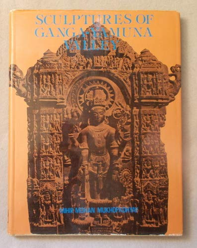 Sculptures of Ganga-Yamuna Valley: Mihir Mohan Mukhopadhyay