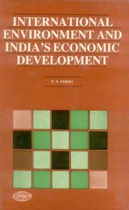 International Environment and India?s Economics Development: N A Sarma