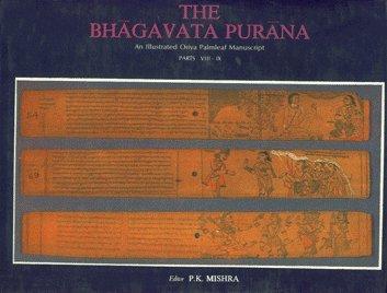 The Bhagavata Purana: P.K. Mishra