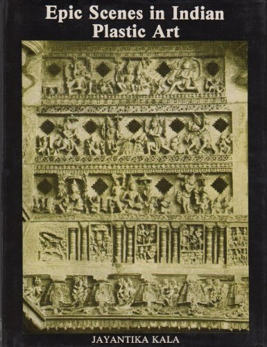 Epic Sciences in Indian Plastic Art: Jayntika Kala