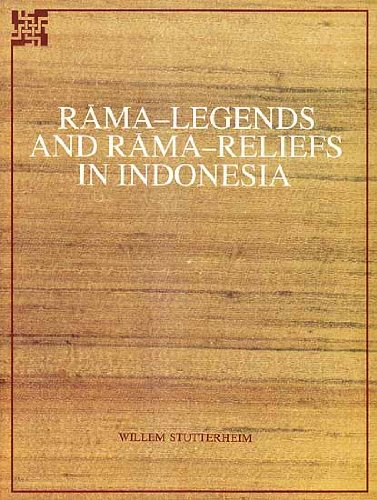 Rama-Legends and Rama-Reliefs in Indonesia: Stutterheim, Willem