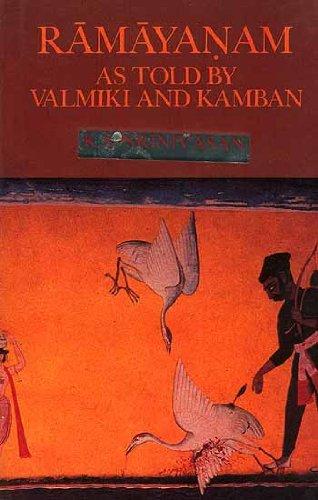 Ramayanam: As told by Valmiki and Kamban: K. S. Srinivasn