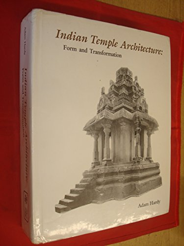 Indian Temple Architecture: Form and Transformation (The Karnata Dravida Tradition 7th to 13th ...