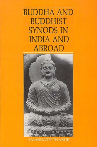 9788170173175: Buddha and Buddhist Synods in India and Abroad
