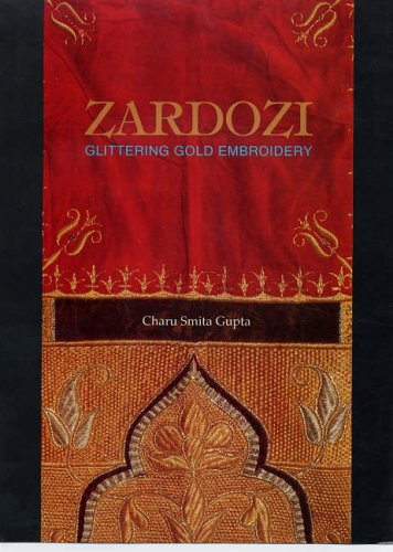 9788170173199: Zardozi: Glittering Gold Embroidery