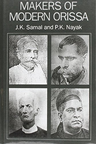 Makers of Modern Orissa: J.K. Samal and