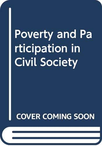 Poverty and Participation in Civil Society: Editor-Yogesh Atal; Editor-Else