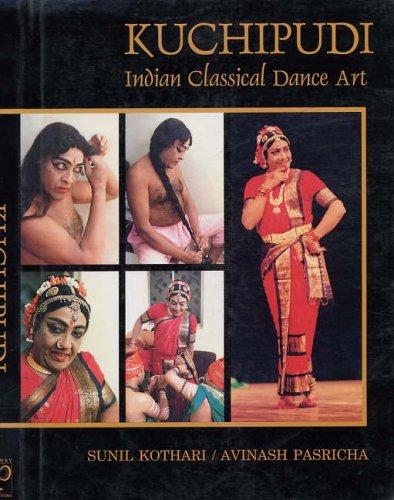 Kuchipudi: Indian Classical Dance Art: Sunil Kothari/Avinash Pasricha