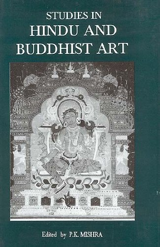 Studies in Hindu and Buddhist art: P.K.Mishra