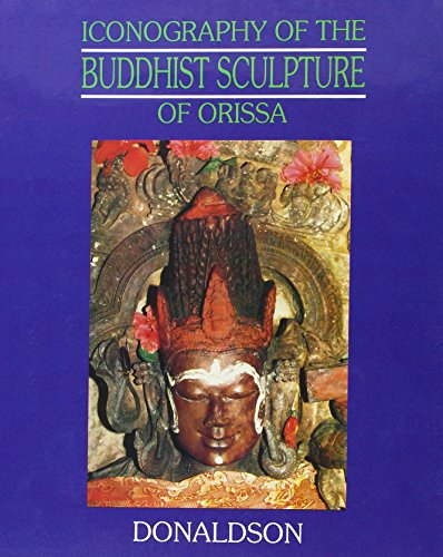 Iconography of the Buddhist Sculpture of Orissa, 2 Vols