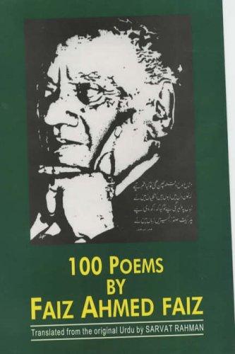 9788170173991: 100 Poems by Faiz Ahmed Faiz, 1911-1984 Translated from the Original Urdu