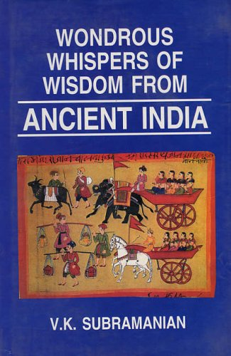 Wondrous Whispers of Wisdom from Ancient India Vol. 2 (v. 3): V. K. Subramanian