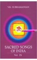 Sacred Songs of India : Vol: IX: V K Subramanian