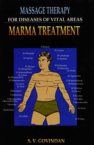 9788170174462: Massage Therapy for Diseases of Vital Areas: Marma Treatment