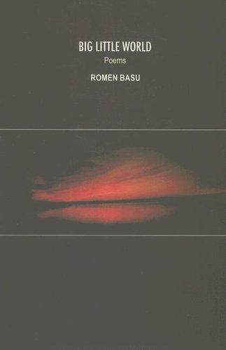 Big Little World (Poems): Basu, Romen
