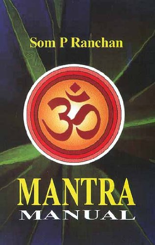 Mantra Manual: Som P. Ranchan