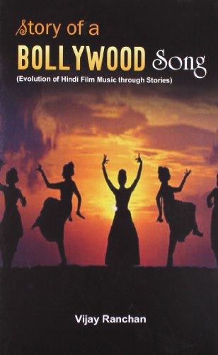 Story of a Bollywood Song: Evolution of Hindi Film Music: Vijay Ranchan