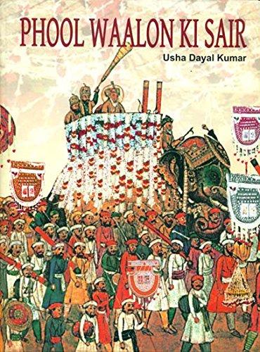 Phool Walon Ki Sair: Usha Dayal Kumar