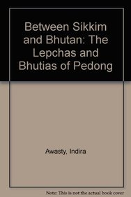 9788170180258: Between Sikkim and Bhutan: The Lepchas and Bhutias of Pedong
