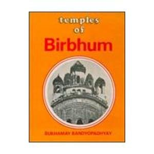 Temples of Birbhum: Sukhhamay Bandyopadhyay