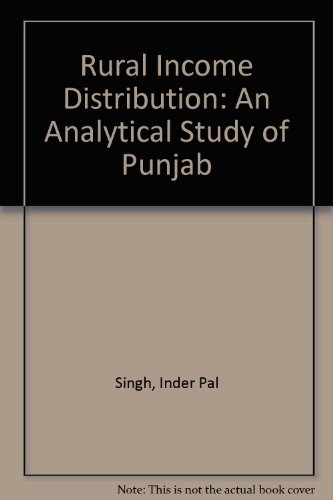 Rural Income Distribution: An Analytical Study of Punjab