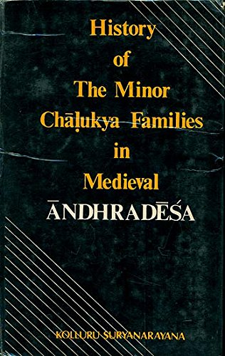 History of the Minor Chalukya Families in Medieval Andradesa