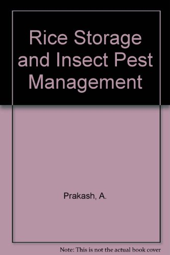 Rice Storage and Insect Pest Management: Prakash, A., Rao,