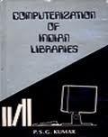 Computerization of Indian Libraries: P.S.G. Kumar