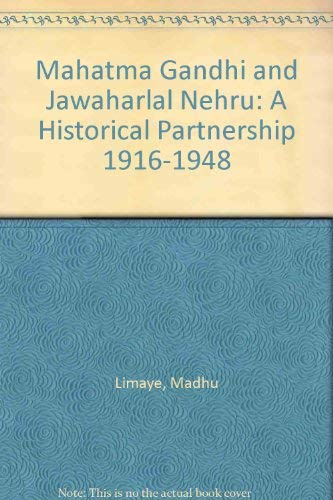 9788170185475: Mahatma Gandhi and Jawaharlal Nehru, a Historic Partnership (1916-1948)