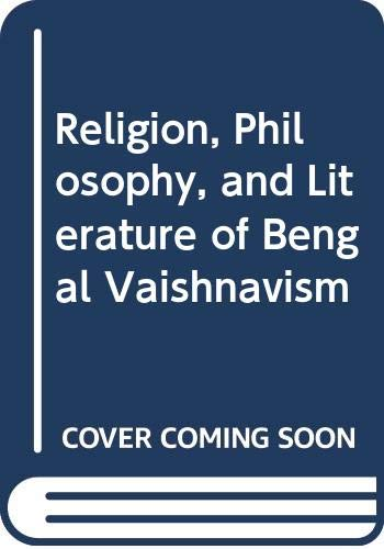 Religion Philosophy and Literature of Bengal Vaishnavism: Mukhopadhyay Durgadas