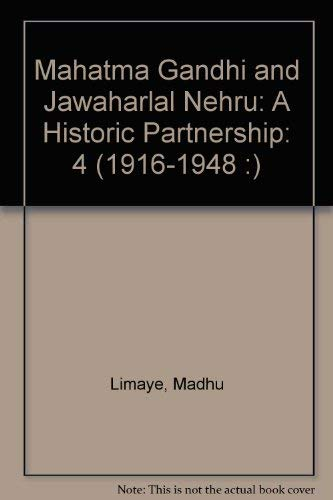 9788170186052: Mahatma Gandhi and Jawaharlal Nehru: A Historic Partnership (1916-1948 :)