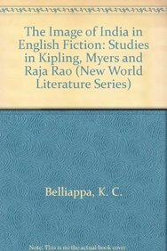 Images of India in English Fiction: Studies: Rao, Myers
