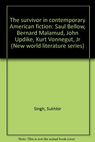 9788170186243: The Survivor in Contemporary American Fiction: Saul Bellow, Bernard Malamud, John Updike, Kurt Vonnegut, Jr (New World Literature Series)