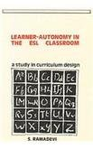 Learner-Autonomy in the ESL Classroom: Ramadevi S.