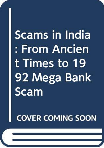 Scams in India: From Ancient Times to 1992 Mega Bank Scam: M. Halayya
