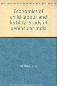 Economics of Child-Labour and Fertility: Nagarajan B.S. Sumangala