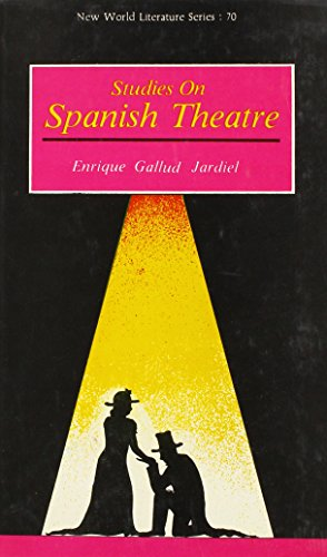 Studies on Spanish Theatre (New World Literature Series): Jardiel, Enrique Gallud