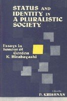 Status and Identity in a Pluralistic Society