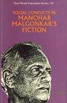 Social Conflicts in Manohar Malgonkar's Fiction: Engade B.P.