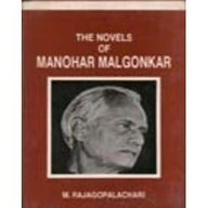 The Novels of Manohar Malgonkar: Sharma Ashok Kumar