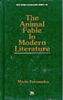 9788170188537: The Animal Fable in Modern Literature (New World Literature Series)