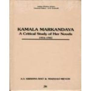 Kamala Markandaya: A Critical Study of her Novels 1954-1982: A.V. Krishna Rao,Madhavi Menon