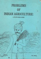 Problems of Indian Agriculture: A State-Wise Study