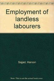 Employment of Landless Labourers: Haroon Sajjad