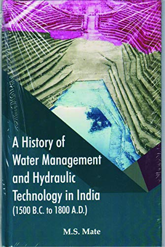 A History of Water Management and Hydraulic: Mate M.S.