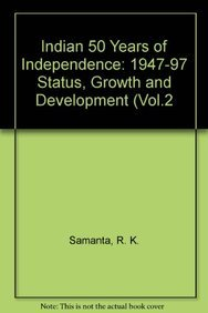 Agriculture: India 50 Years Of Independence 1947-97 Status, Growth And Development (Vol.2)