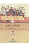 Women Writers Literary Interviews: India 50 Years of Independence: 1947-97 Status, Growth & Devel...
