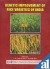 Genetic Improvement of Rice Varieties of India: S D Sharma
