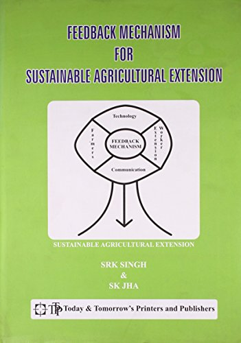 Feedback Mechanism for Sustainable Agricultural Extension: S. R. K.