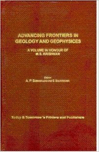 Advancing Frontiers in Geology and Geophysics : A P Subramaniam